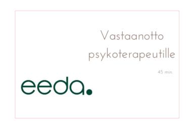 Eeda, Vastaanotto psykoterapeutti 45 min.